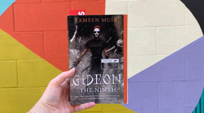 Book Review: Gideon the Ninth (AKA My Favorite Book of 2019 So Far!)