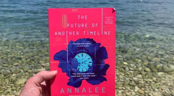 Book Review: The Future of Another Timeline by Annalee Newitz