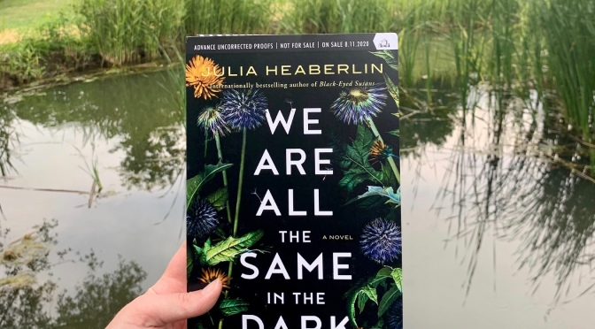 Book Review: We Are All the Same in the Dark by Julia Heaberlin